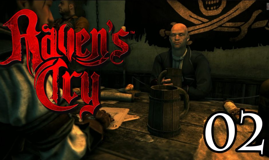 [Let's Play] Raven's Cry - 02 - Geld oder Leben!