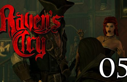 [Let's Play] Raven's Cry - 05 - Na, Schätzchen, so allein hier?