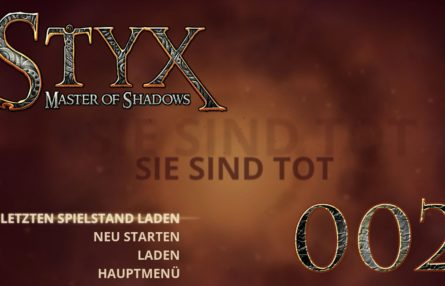 [Let's Play] Styx: Master of Shadows - 002 - Tod, Tod, Tod!