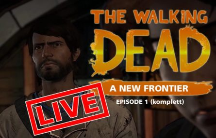 [Let's Play Live] The Walking Dead: A New Frontier - Alte Säcke, junge Mädchen (komplette Episode 1)