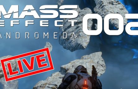 [Let's Play Live] Mass Effect: Andromeda - Der Feind in meinem Beet
